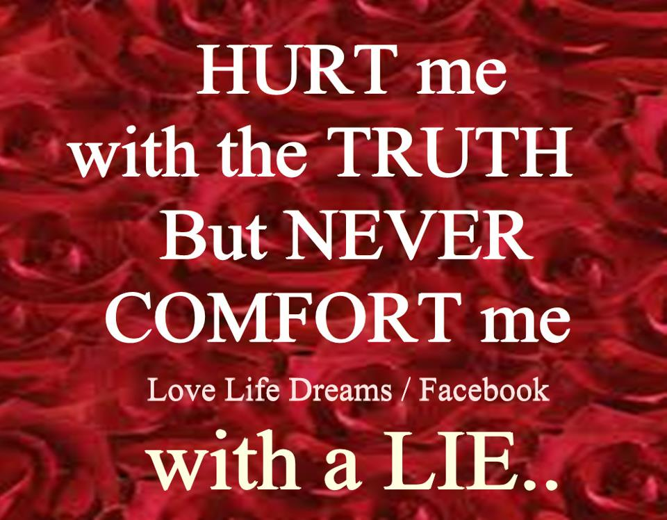 Quotes About Truth Hurting. QuotesGram