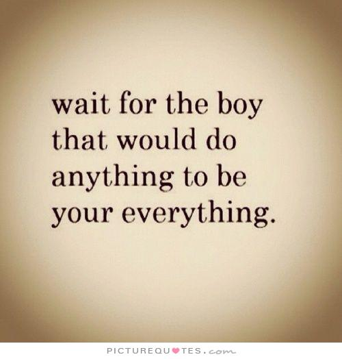 Waiting For A Boyfriend Quotes. QuotesGram