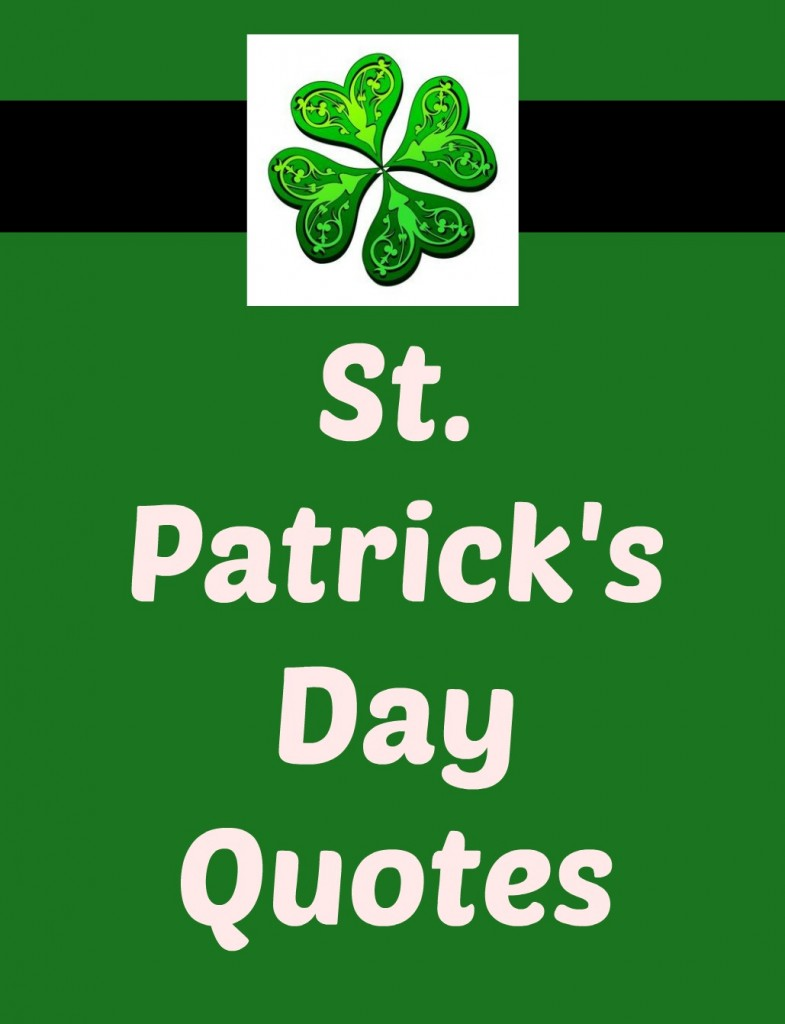 Patricks quote st day 400+ Best