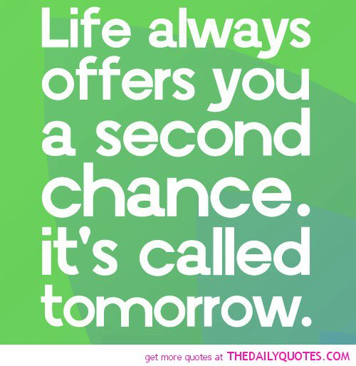 Giving Someone A Second Chance Quotes: Famous Quotes About Second Chances. QuotesGram