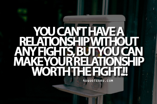 Quotes About Fighting The Good Fight: Relationship Fighting Quotes. QuotesGram