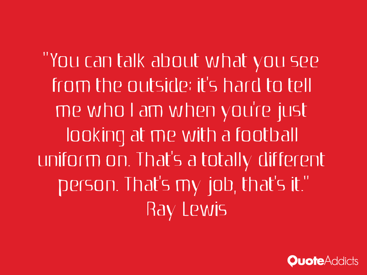 Ray Lewis Quotes About Football Quotesgram: Ray Lewis Success Quotes. QuotesGram