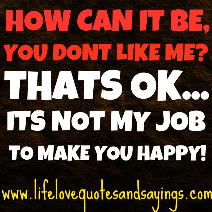 Its Not My Job Quotes. QuotesGram