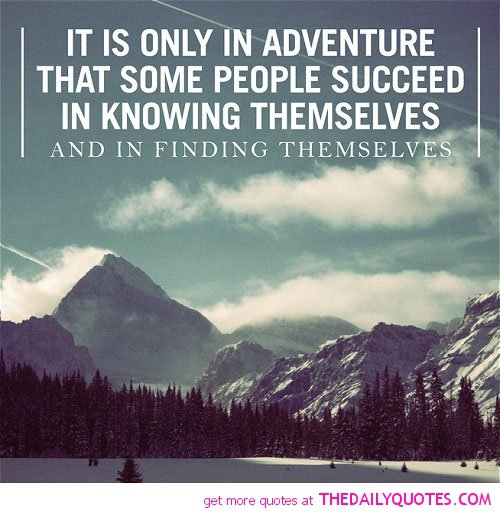 Quotes And Sayings: New Adventure Quotes And Sayings. QuotesGram