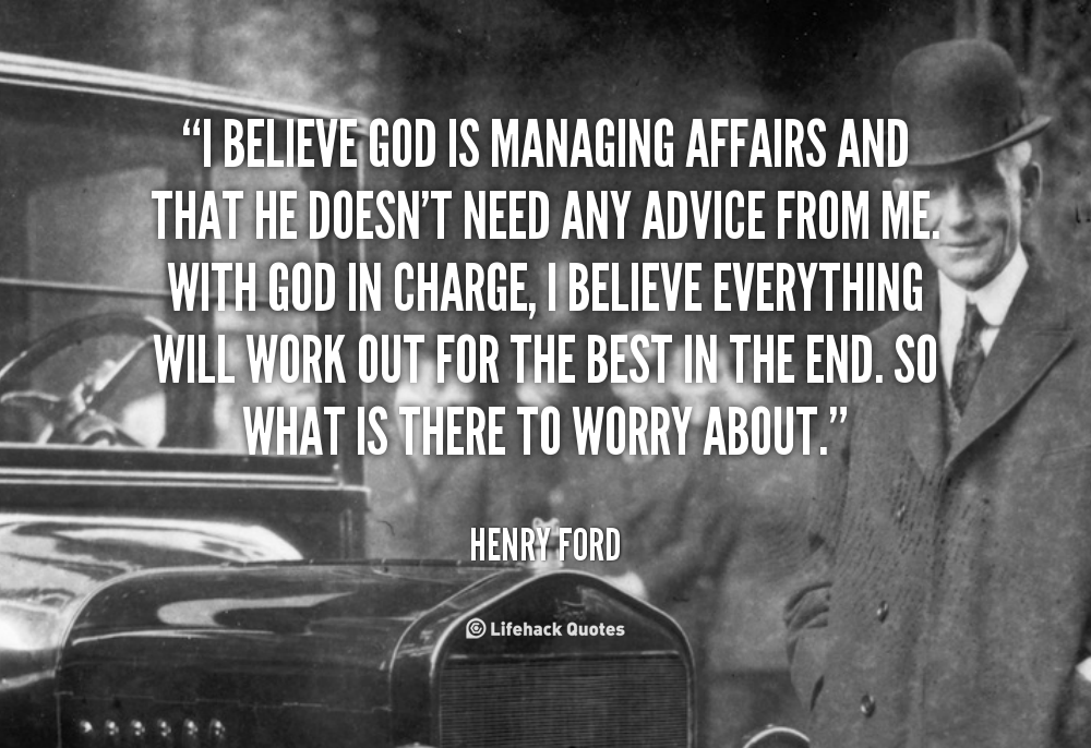Bob Thomas Ford >> Henry Ford Quotes On God. QuotesGram