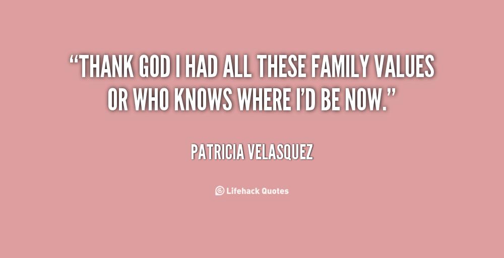 Family Values Quotes. QuotesGram
