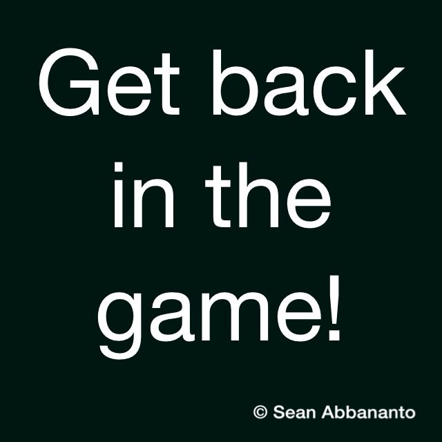 Get Back In The Game Quotes. QuotesGram