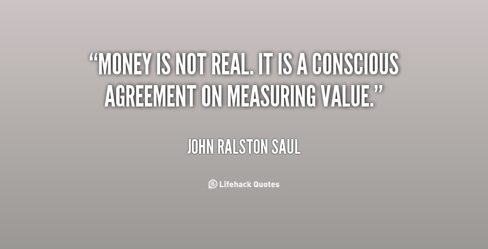 John Money Quotes Quotesgram: Money Is Not Everything In Life Quotes. QuotesGram