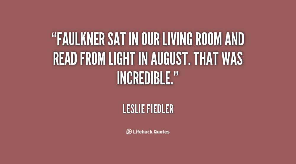 Leslie fiedler quotes quotesgram for Living room quotes sayings