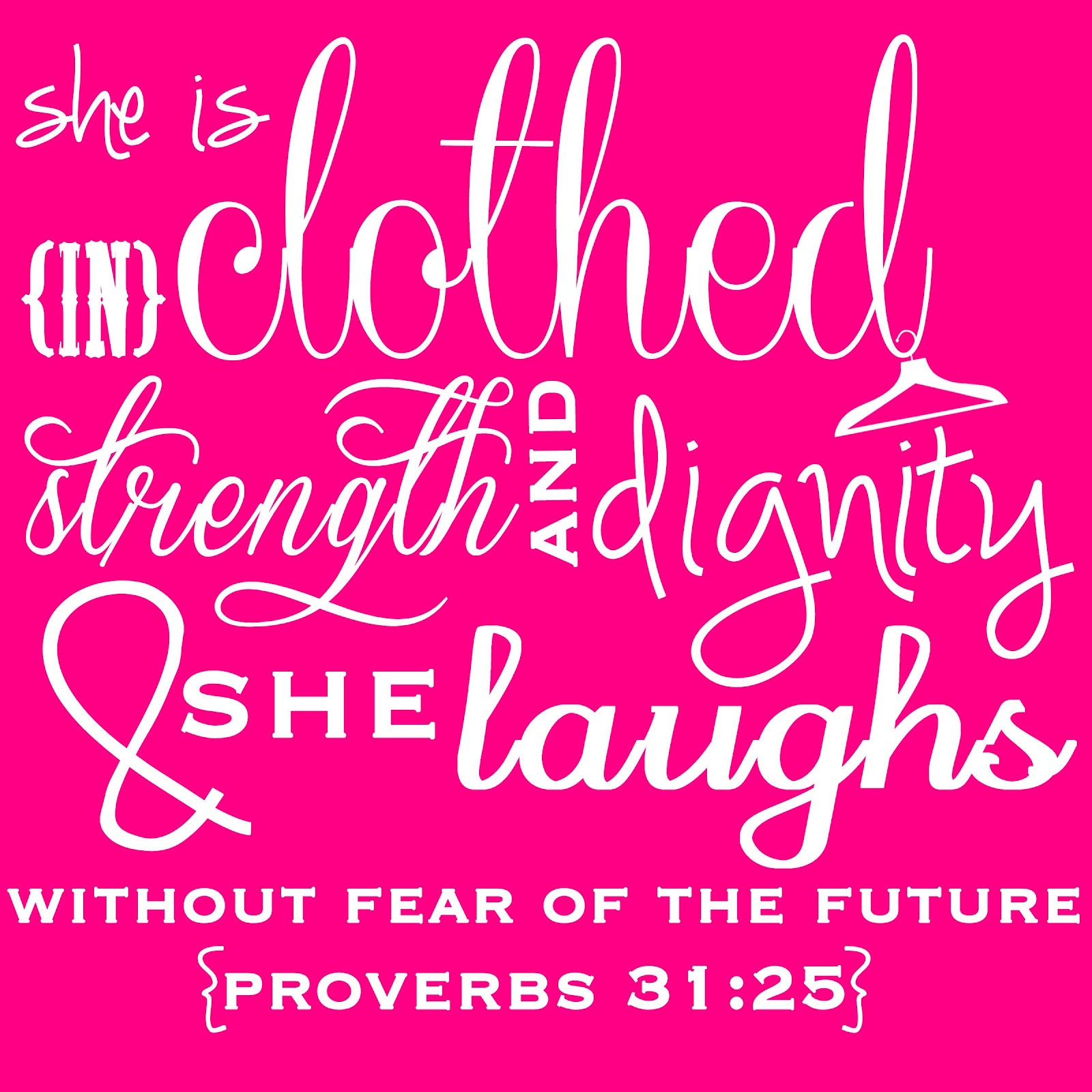Proverbs 31 25: Proverbs 31 Quotes. QuotesGram