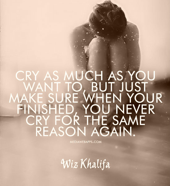 Quotes About Wanting To Cry Just Want To Cr...
