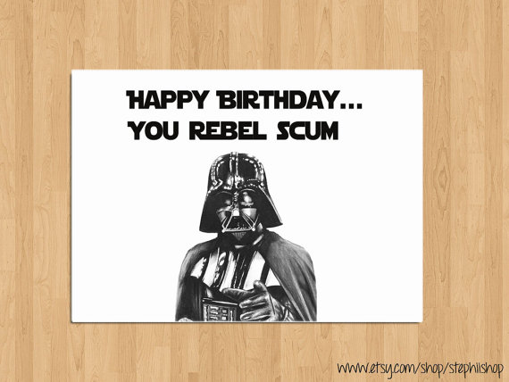 Star Wars Birthday Meme - Best Happy Birthday Star Wars ... |Happy Birthday Star Wars Funny Quote