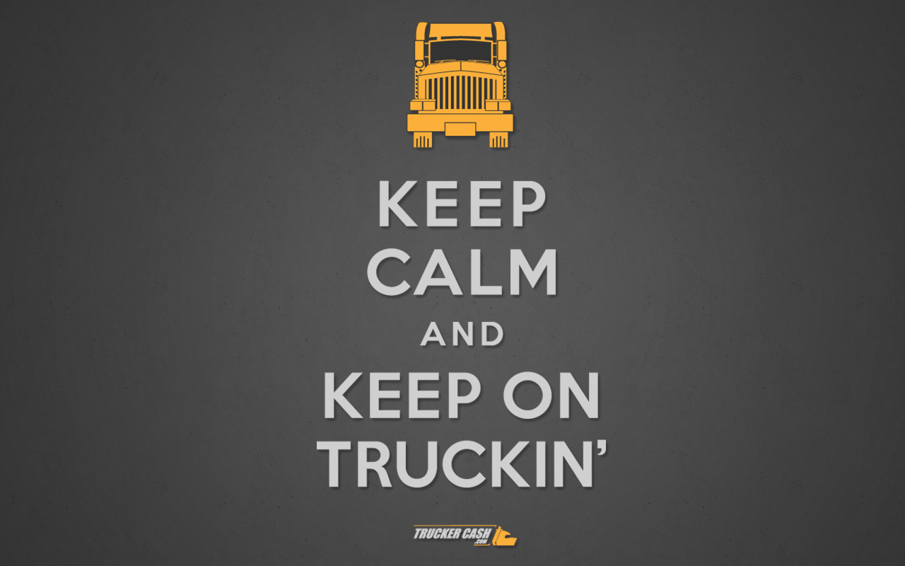 Keep On Trucking Quotes Quotesgram