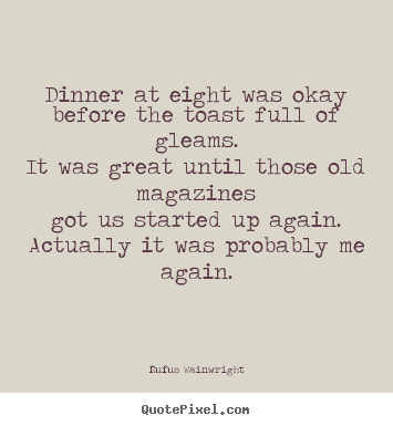 great dinner quotes quotesgram