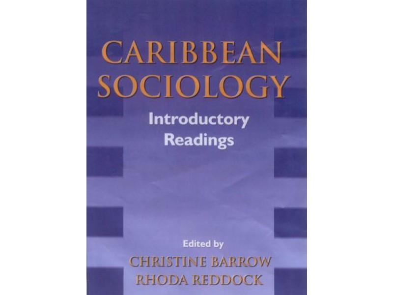 caribbean sociology The innerinner-dynamics of the the caribbean implications for caribbean sociology development problem: problem.