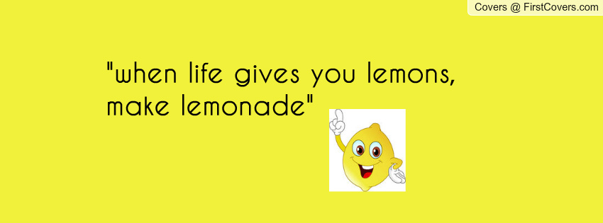 learn to make lemonade when life If you've found yourself to be trapped in this mindset, the problem is that you are spending too much time focusing on what you think is wrong with your life, and too little celebrating the many things that are actually pretty good about it.