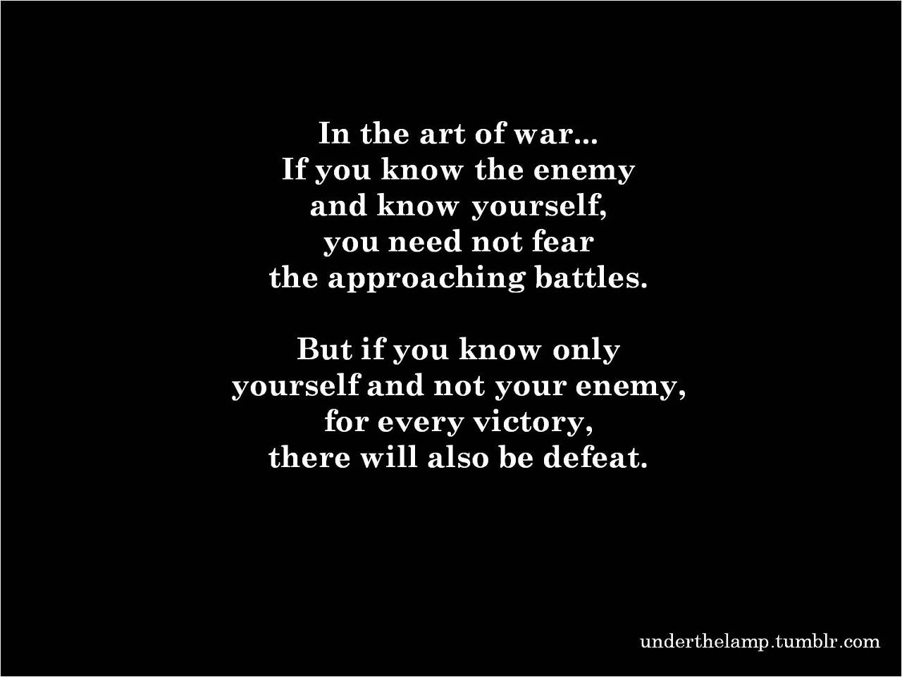 life is not victory but battle essay There's an enemy living between your own two ears if you  but here's the thing:  you might win a hard fought battle, but not the war life is.