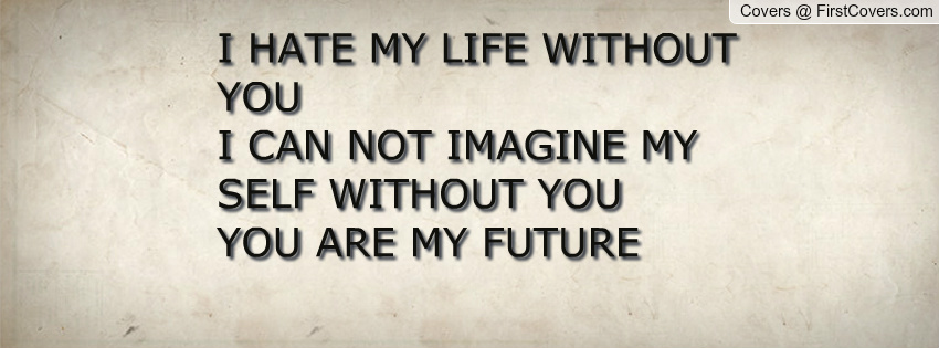 you are my future quotes quotesgram