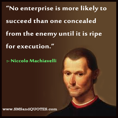 the life and literary works of niccolo machiavelli Discover niccolo machiavelli famous and rare quotes share niccolo machiavelli quotations about war, politics and literature how perilous it is to free a people.