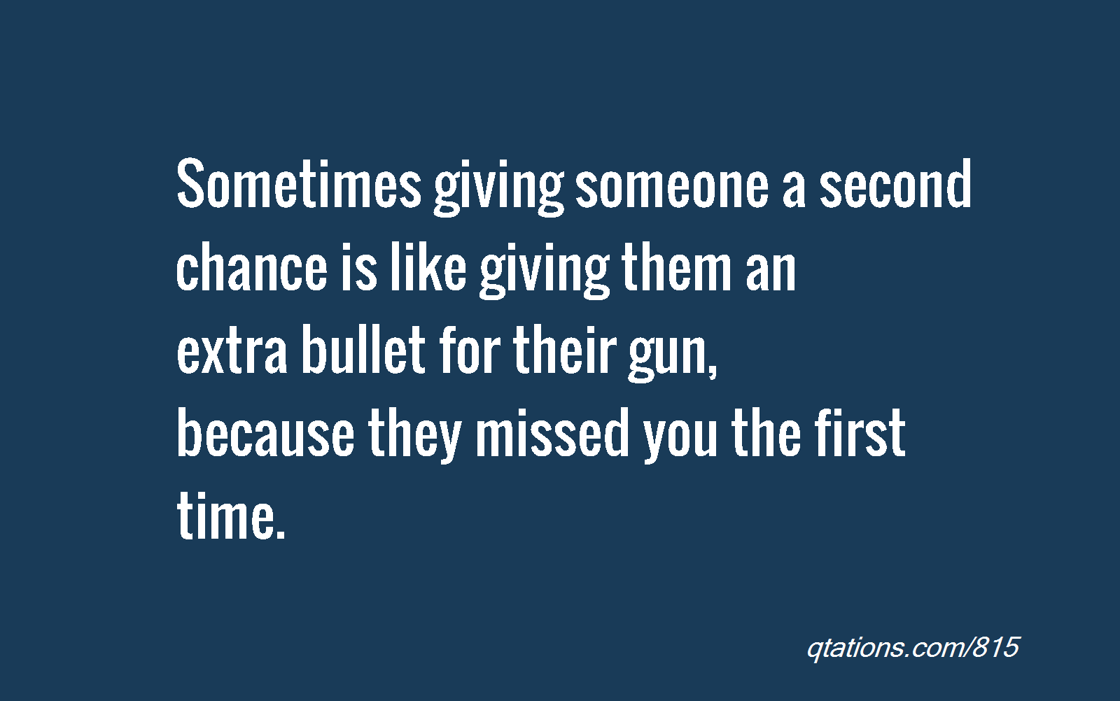 Giving Someone A Chance Quotes. QuotesGram