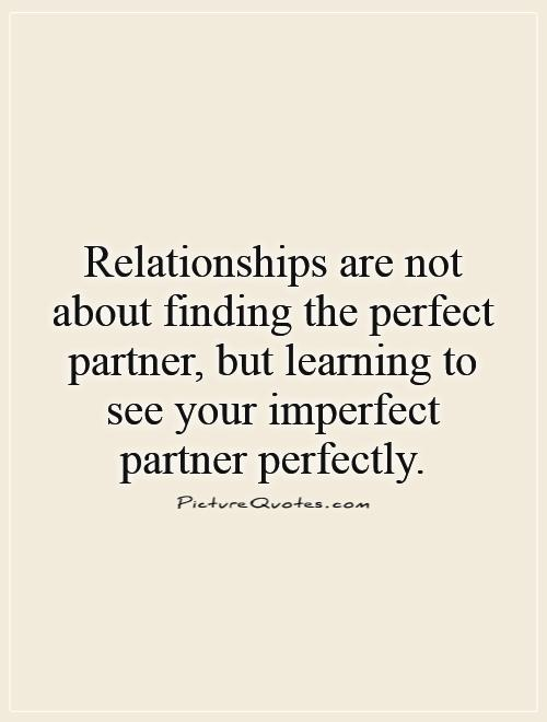 our relationship is not perfect but quotes about love