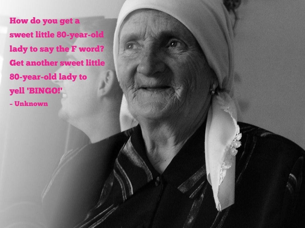 Quotes About Old Women: Old Lady Quotes. QuotesGram