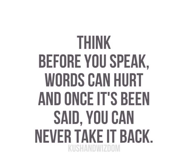Choose Your Words Wisely Quotes Quotesgram