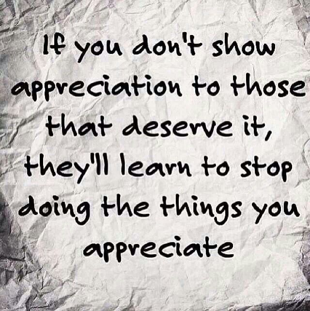 Learn To Appreciate Things Quotes: Lack Of Appreciation Quotes. QuotesGram