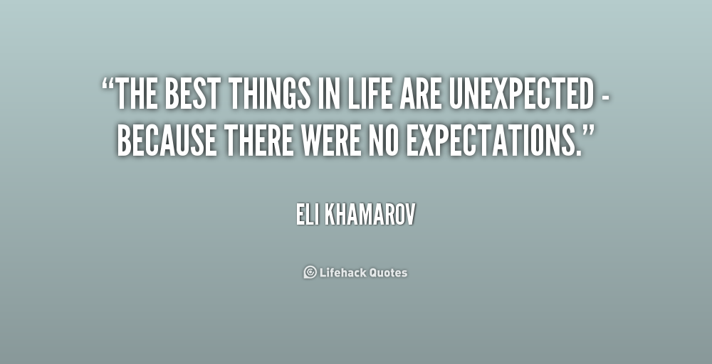 When Things Happen Unexpectedly Quotes: Unexpected Quotes. QuotesGram