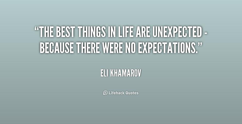 Unexpected Quotes. QuotesGram