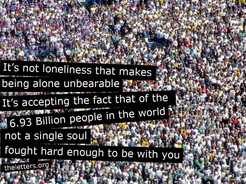 being alone and lonely