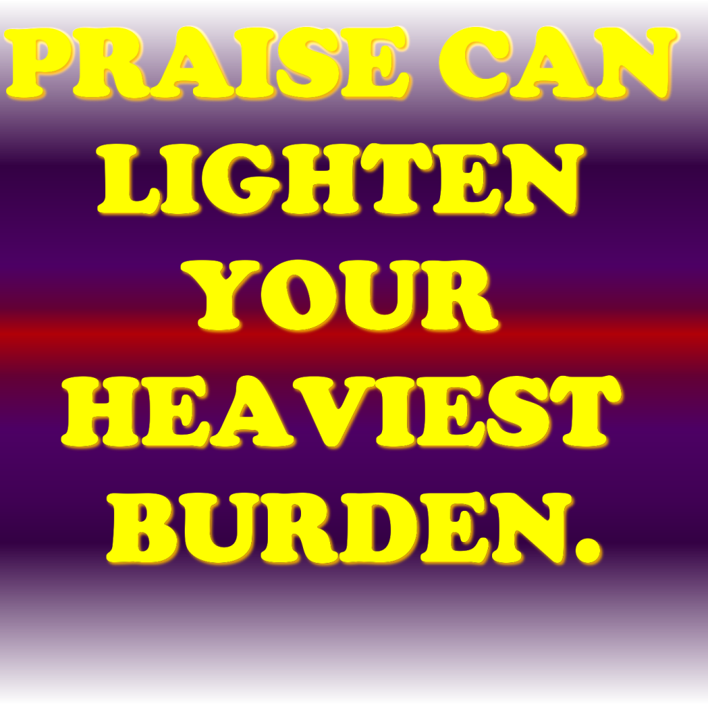 Quotes About Praising God In Hard Times: Bible Quotes On Praise. QuotesGram