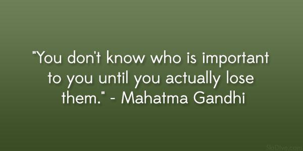 Losing A Friend Quotes Quotesgram: Gandhis Friends Quotes. QuotesGram