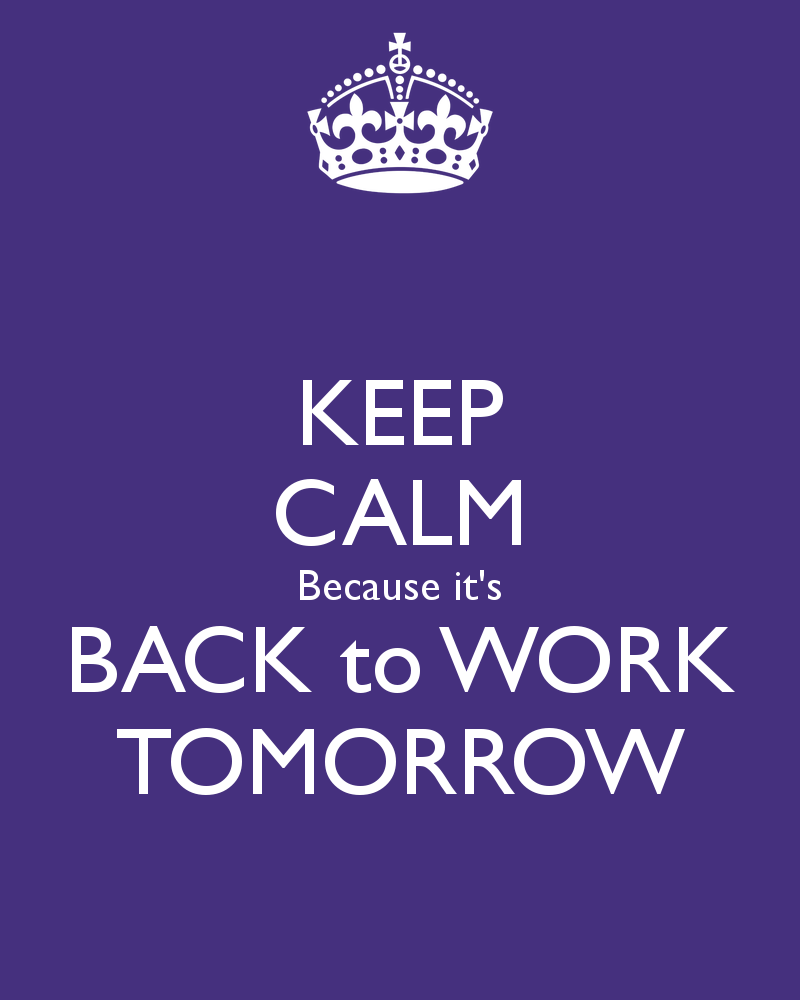 Back To Work Quotes Quotesgram
