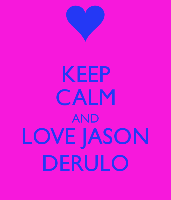 I Love You Jason Quotes : Jason Derulo Love Quotes. QuotesGram