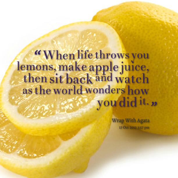 Lemon Quotes Quotesgram