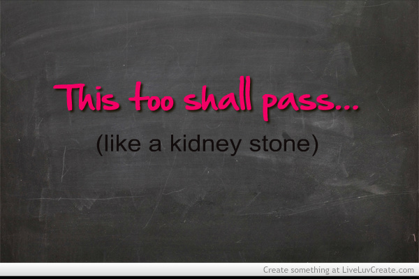 Tile Funny Quotes : Kidney stone funny quotes quotesgram