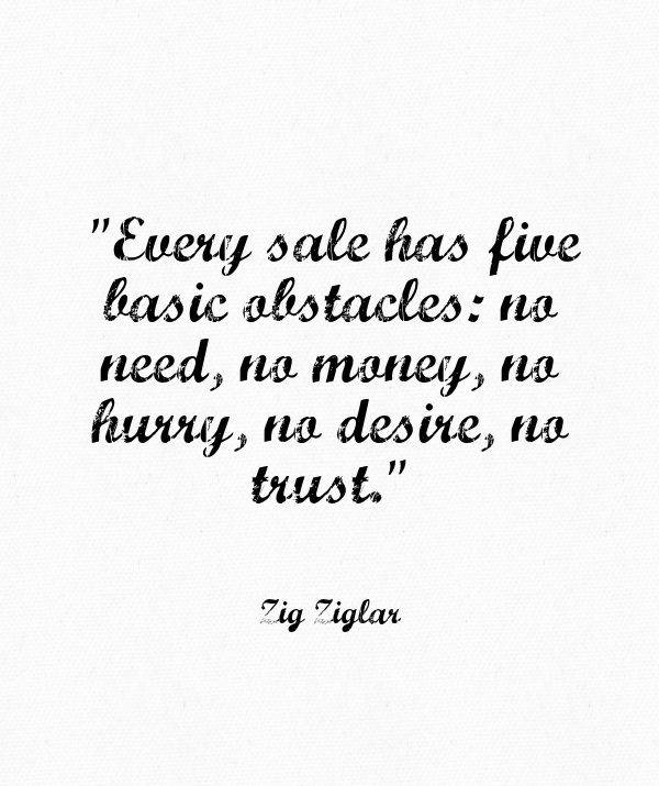 Motivational Quotes For Selling Your House Quotesgram: Quotes Zig Ziglar On Selling. QuotesGram
