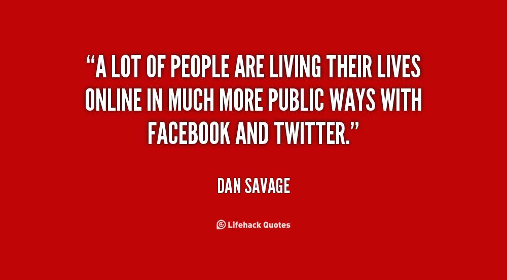 Dan Savage Quotes. QuotesGram