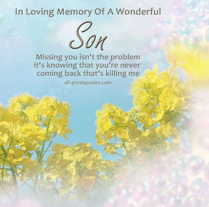 Sad I Miss You Quotes For Friends: Wonderful Son Quotes. QuotesGram