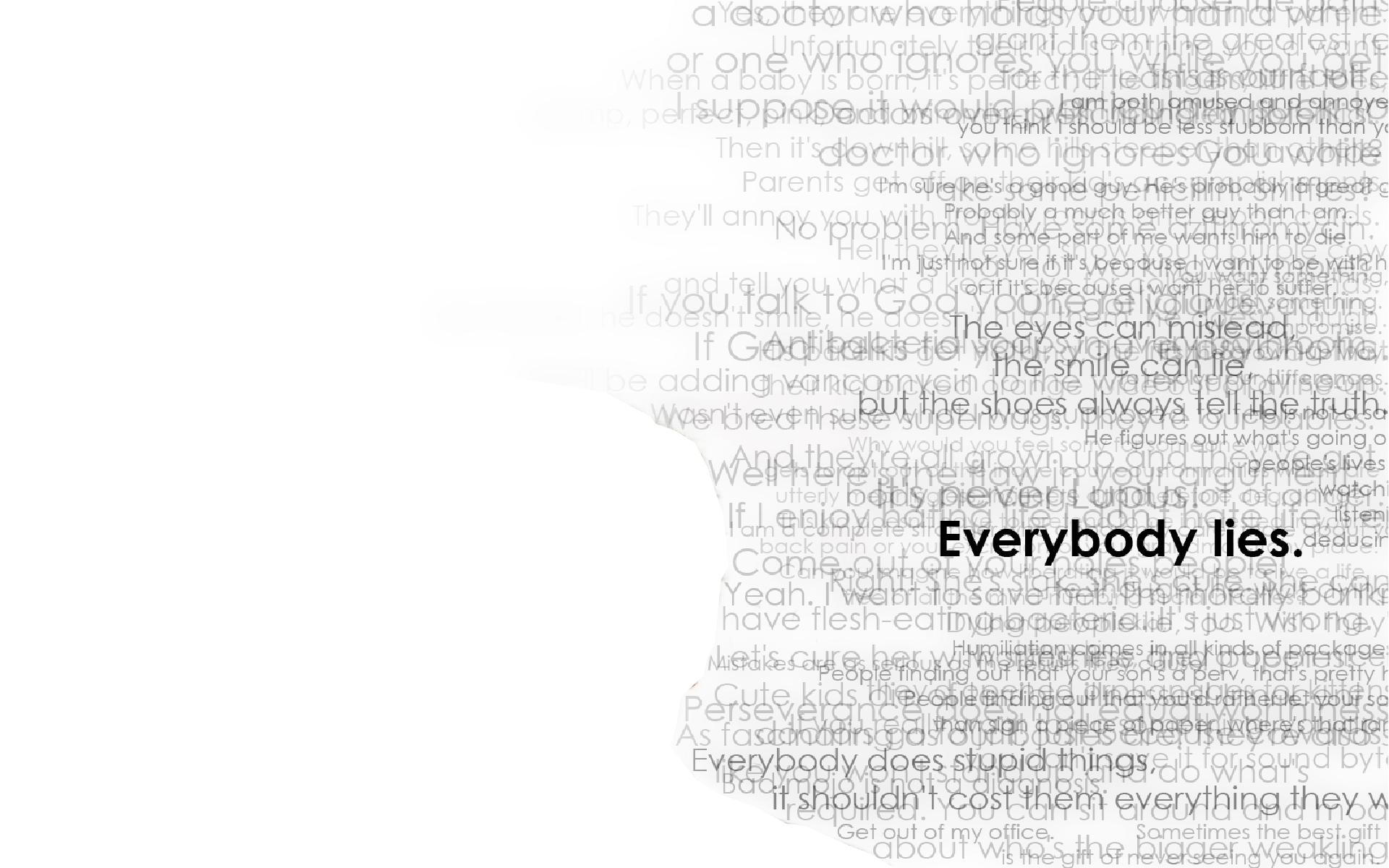 Everyone Lies Quotes. QuotesGram