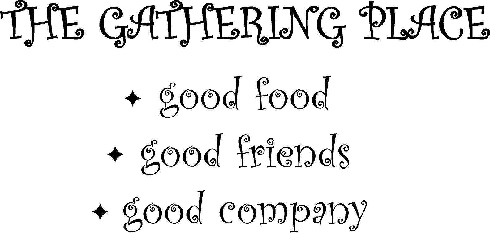 Quotes About Food With Friends : Friends gathering quotes quotesgram