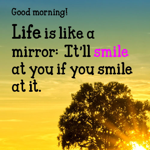 Good Morning Quotes To Start The Day Smile. QuotesGram