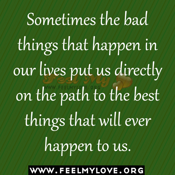 Sometimes Things Happen Quotes. QuotesGram