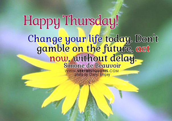 Good Morning Thursday Inspirational Quotes : Good morning thursday inspiring quotes quotesgram