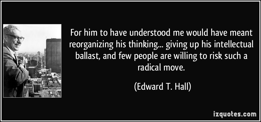 Edward T Hall Quotes: Giving Up On Him Quotes. QuotesGram