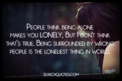 Deep Sad Quotes Alone: Deep Quotes About Being Alone. QuotesGram