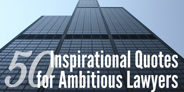 inspirational quotes about lawyers quotesgram