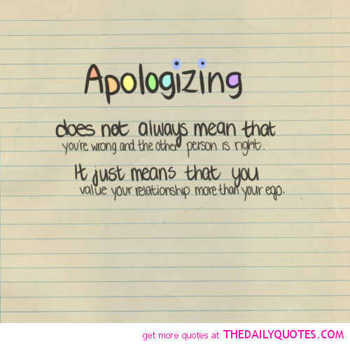 Quotes About Saying Sorry And Not Meaning It: Famous Quotes About Apologizing. QuotesGram