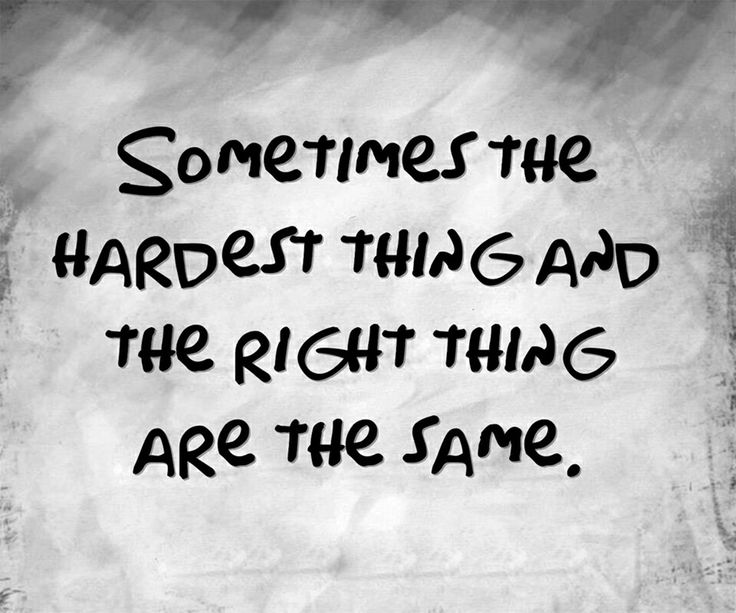 Sometimes The Hardest Things In Life Quotes: Decisions Have Consequences Quotes. QuotesGram